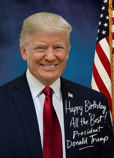 Presidential signature birthdays pinterest donald trump official birthday greetings from president donald trump birthday card signed by donald trump add your m4hsunfo
