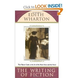 The Writing of Fiction, Edith Wharton (non-fiction)