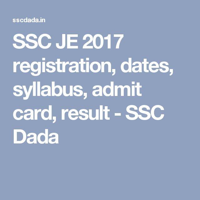 SSC JE 2017 registration, dates, syllabus, admit card, result - SSC Dada
