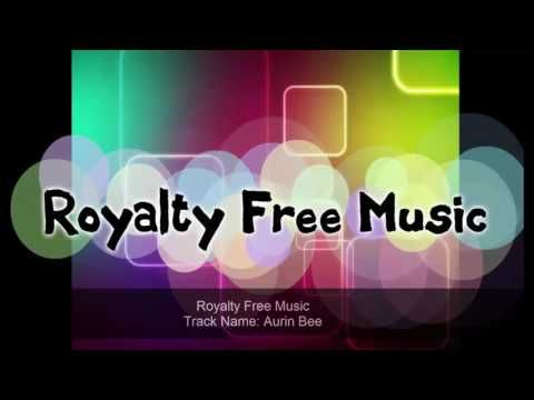 Royalty Free Music - Aurin Bee