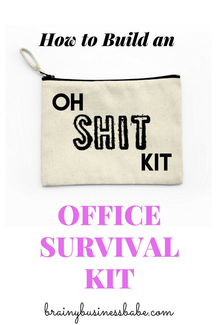 17 Best Ideas About Office Survival Kit On Pinterest