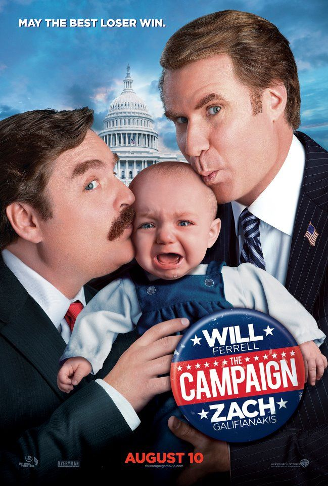 The Campaign – The first one-sheet for the political comedy starring Will Ferrell and Zach Galifianakis.  The film opens on August 10th