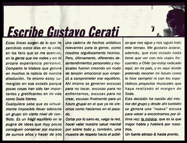 """Gustavo Adrián Cerati le escribe una carta a sus fans. El 09 de mayo de 1997 Gustavo Cerati publica en el Suplemento SÍ del diario Clarín lo que sería """"La carta del adiós"""" con motivo de la separación de Soda Stereo previamente anunciada en el mismo medio días atrás. Carta completa ♥"""