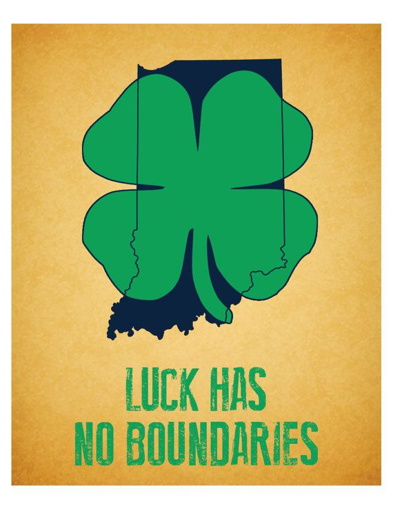University of Notre Dame Fighting Irish - Luck Has No Boundaries by aprintabledesign, $6.50