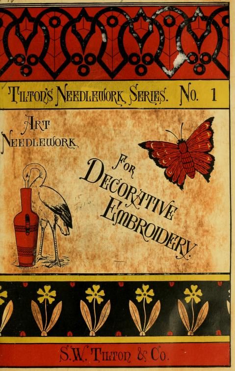 """Art Needlework For Decorative Embroidery"" (1879) - Online Vintage Instruction Booklet"