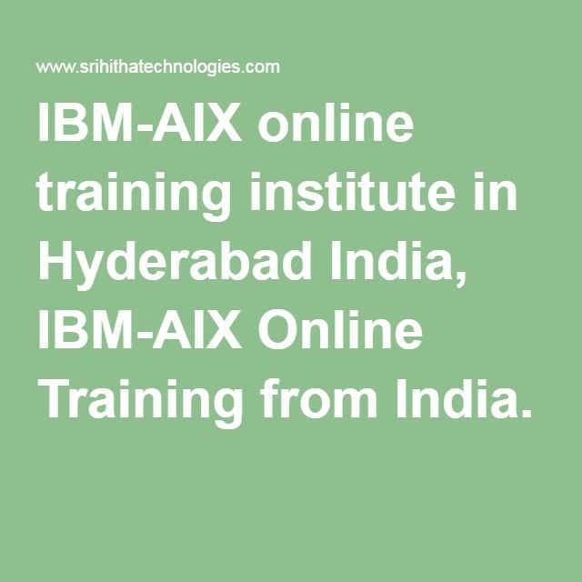 IBM-AIX online training institute in Hyderabad India, IBM-AIX Online Training from India.