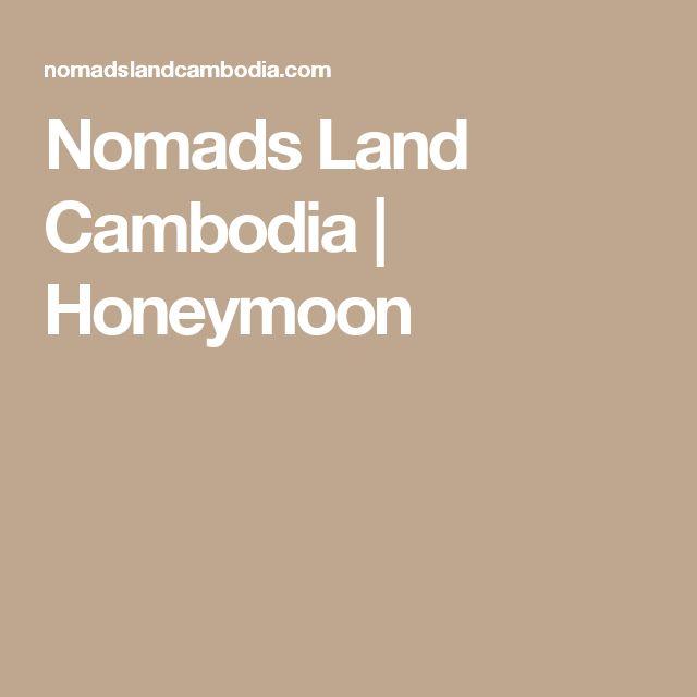 Nomads Land Cambodia   Honeymoon