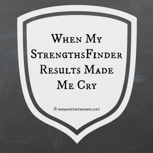 "Our culture of ""self-improvement"" has probably made us dislike ourselves more than anything else, but the #StrengthsFinder test has a much better way. And it made me cry."