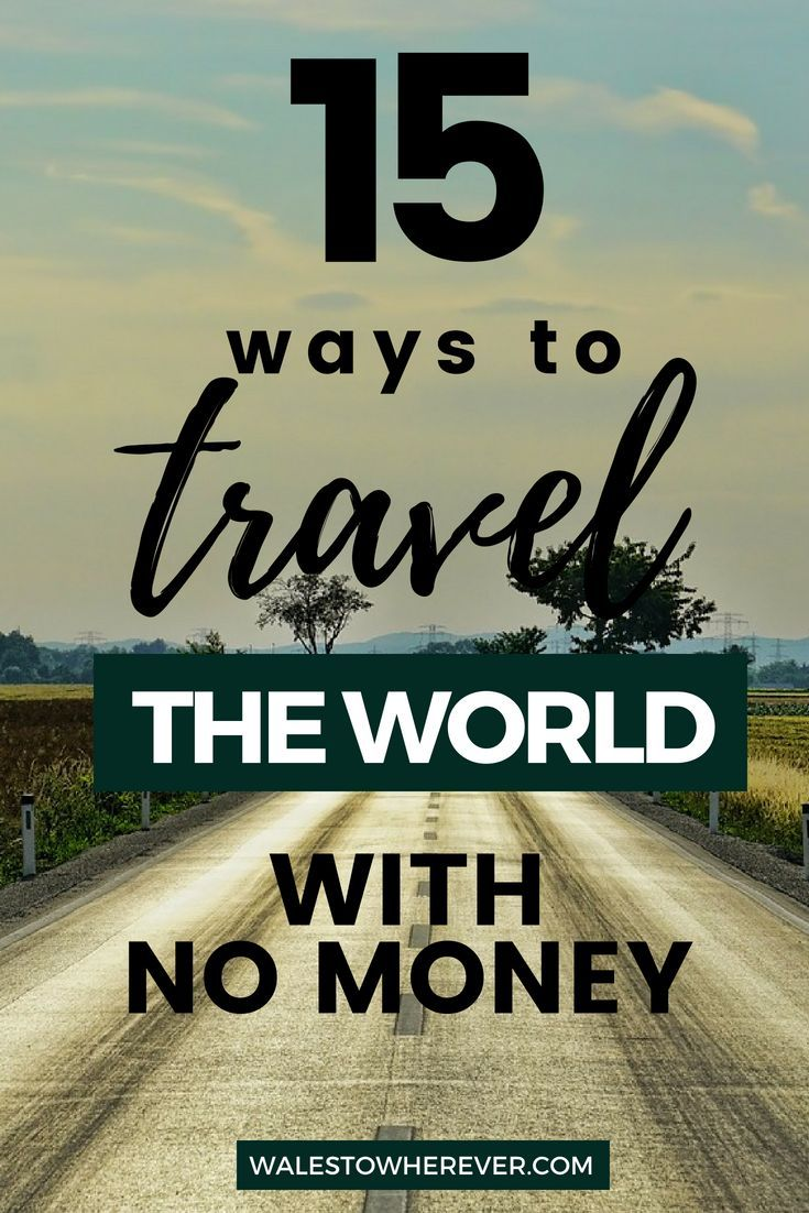 How To Backpack Around The World With No Money