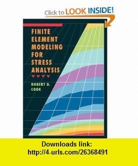 Finite element modeling for stress analysis 9780471107743 for Finite elemente modell