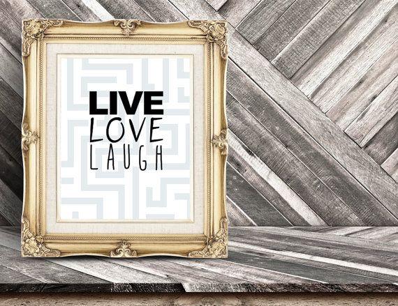 Live Love Laugh Digital Print Wall Art by DropOfSunPrints on Etsy