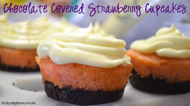MRS HAPPY HOMEMAKER: CHOCOLATE COVERED STRAWBERRY CUPCAKES