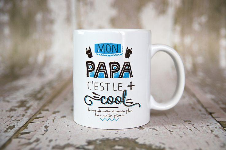 le Mug Mon Papa c'est le plus cool : Cuisine et service de table par crea-bisontine
