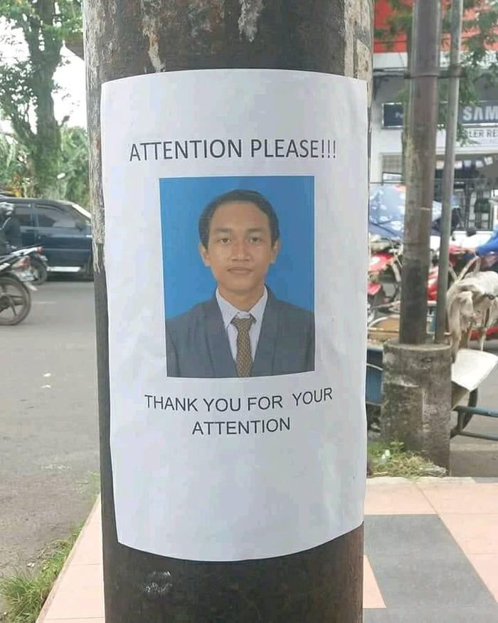 May I Have Your Attention Please Jokes Pics Joke Of The Day Funny Pictures