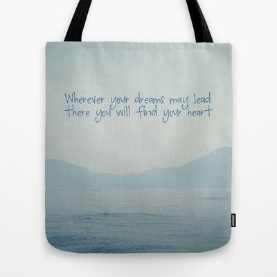 Wherever your dreams may lead - Tote Bag by Around the Island (Robin Epstein)