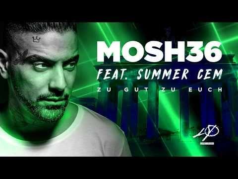 Letras: Zu gut zu euch - Mosh36 ft. Summer Cem - Songtext