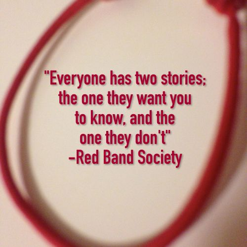Red Band Society Quote