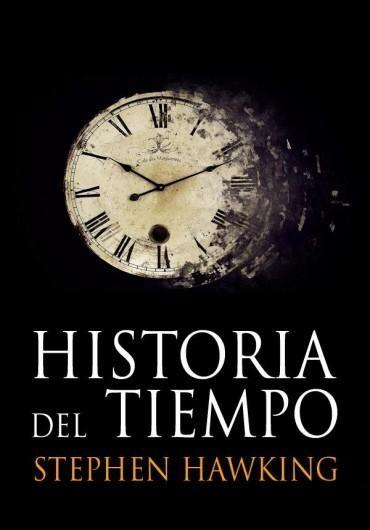 Descargar Libro Historia del tiempo: Del Big Bang a los Agujeros Negros - Stephen Hawking en PDF, ePub, mobi o Leer Online | Le Libros
