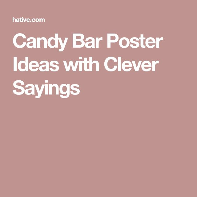Best 25+ Candy Bar Sayings Ideas On Pinterest
