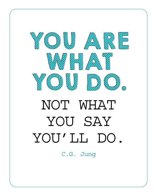 You Are What You Do. I've learned this over the years. It may not seem like a big deal to you but to the other person it's important. Do you make a habit of saying you'll do something and don't? Integrity is important. If you say you'll call back. Call. If you say you'll be there. Be there. If something changes, pick UP the phone. Yes, things happen, but always remember your time is not the only time you've wasted.