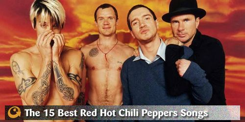 The 15 Best Red Hot Chili Peppers Songs | PopMatters