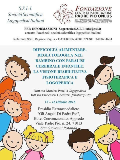 Difficoltà alimentare-deglutologica  nel bambino con paralisi cerebrale infantile:  la visione riabilitativa fisioterapica e logopedica
