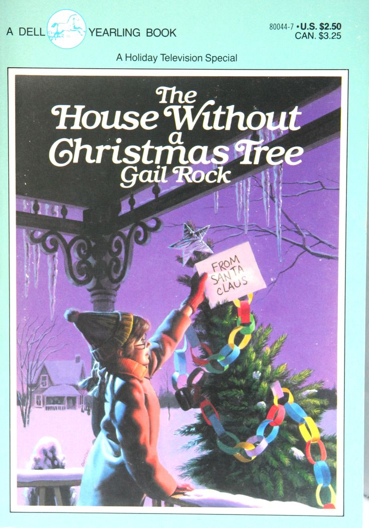 the house without a christmas tree by gail rock chapter book - House Without A Christmas Tree