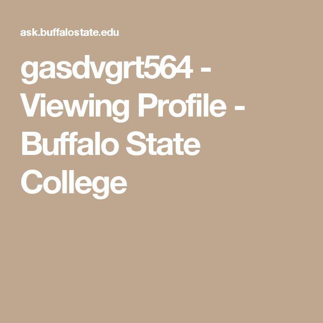 gasdvgrt564 - Viewing Profile - Buffalo State College