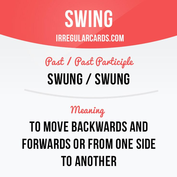 "Hi there!  Our #irregularverb of the day is ""Swing"", which means ""to move backwards and forwards or from one side to another"". Did you like swinging on a swing when you were a kid? #english #learnenglish"