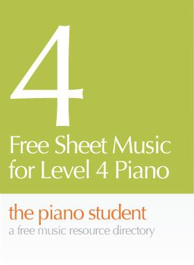 Free Sheet Music for Level 4 Piano   the pianostudent blog - CLICK HERE for sheet music https://thepianostudent.wordpress.com/2008/04/07/free-printable-sheet-music-level-4-5intermediate/