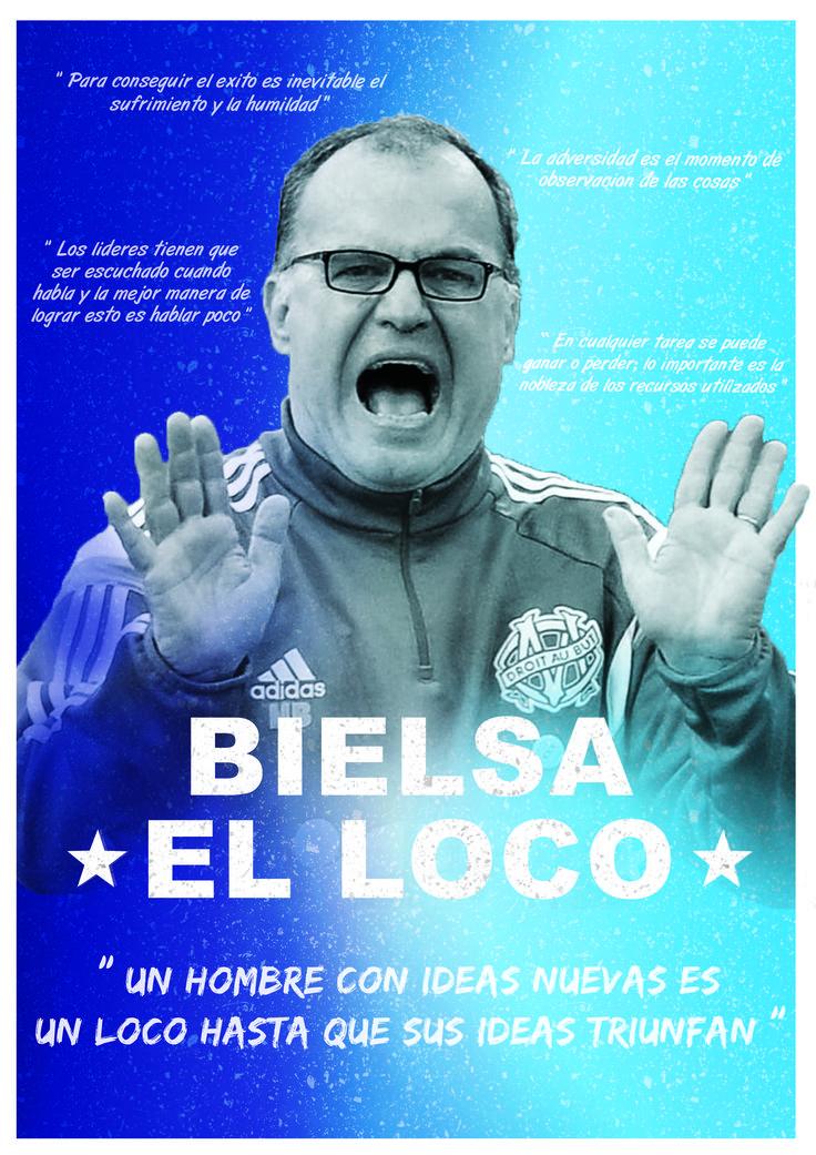 """Marcelo """"El Loco"""" Bielsa"""