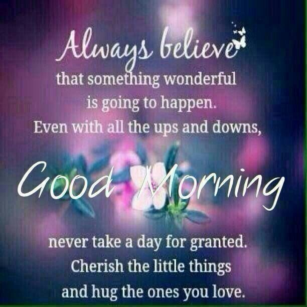 Good Morning Something Wonderful Will Happen morning good morning morning quotes good morning quotes morning quote