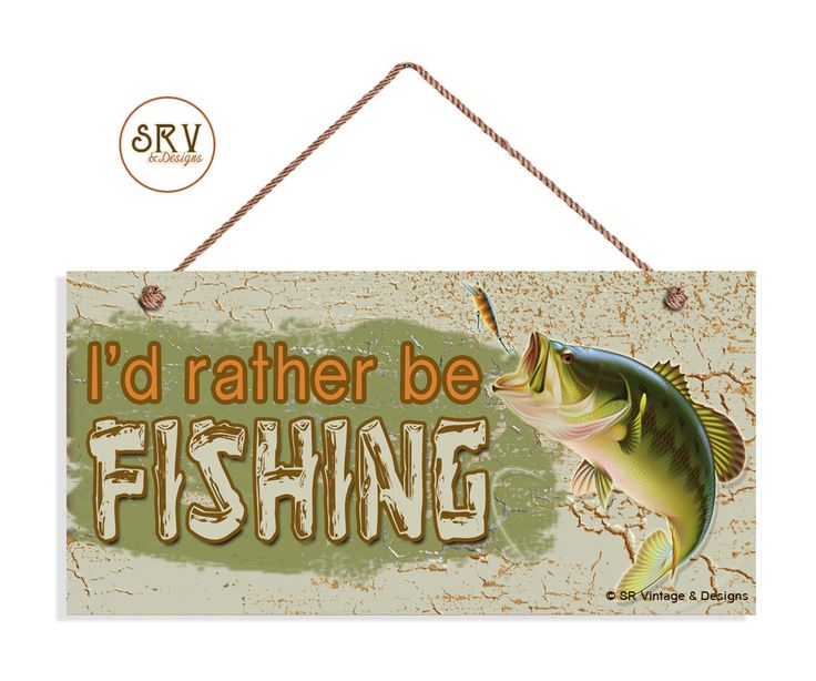 I 39 d rather be fishing sign rustic decor weatherproof 5 for Fishing decor for man cave
