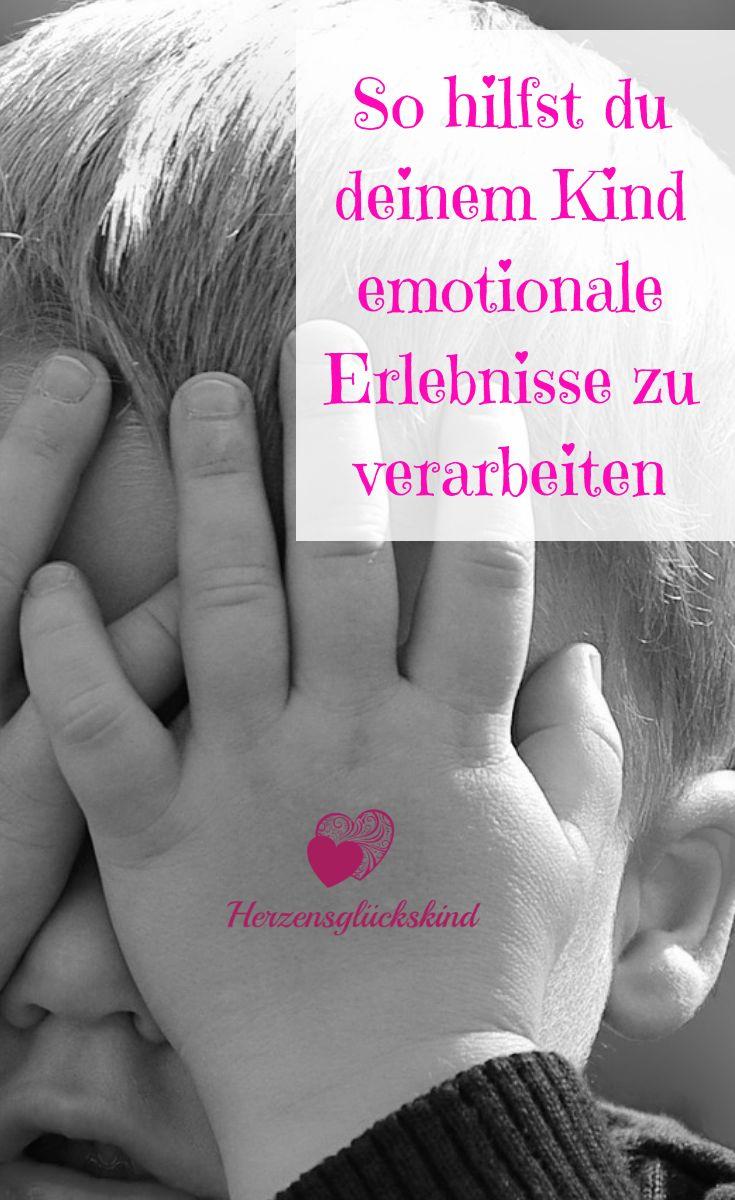 Hilf deinem Kind emotionale Erlebnisse zu verarbeiten – Sarah Pohl