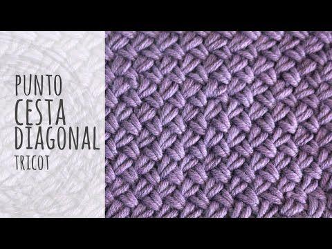 Tutorial Punto Cesta Diagonal Tricot | Dos agujas - YouTube