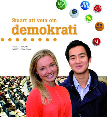 Smart att veta om demokrati - En serie med lättlästa böcker om bl.a. pengar och demokrati. Övningsböcker finns också.