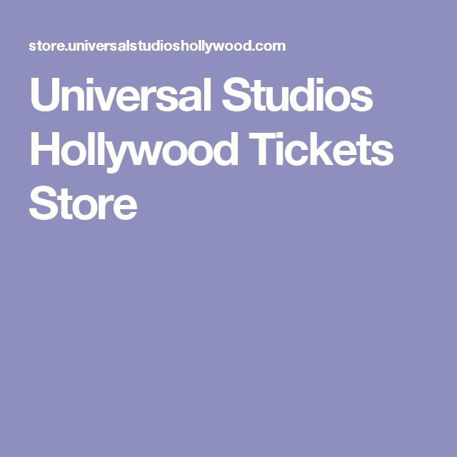 Universal Studios Hollywood Tickets Store