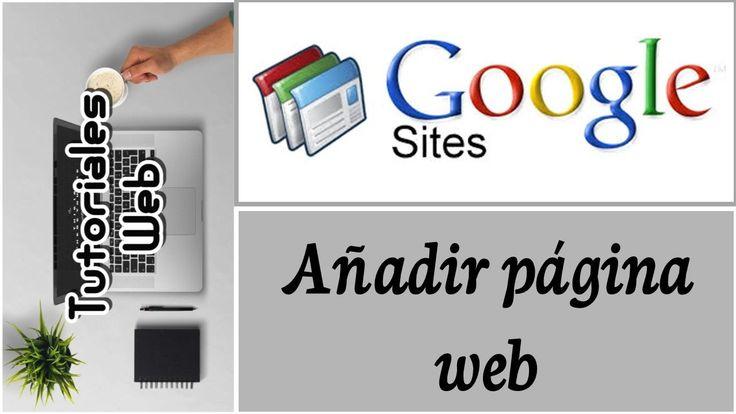 Google Sites Clásico 2017 - Añadir página web simple (español)