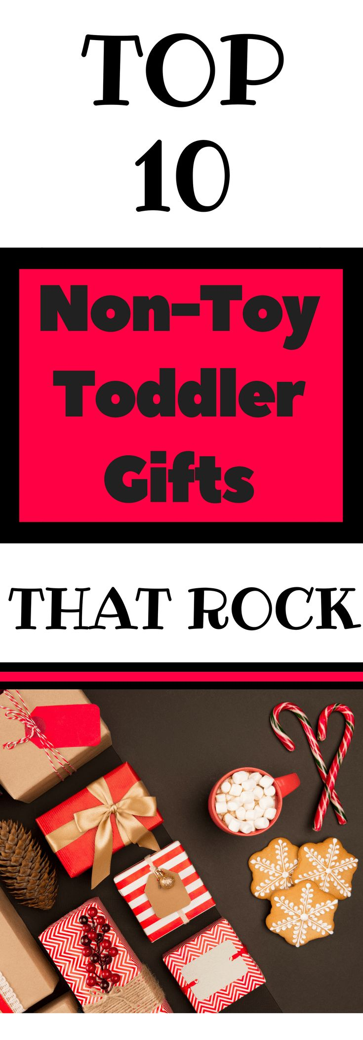 Are you looking for the perfect gift for your toddler but don't want anymore toys? Check out these top 10 affordable non-toy gifts that won't clutter your house via Parenting Expert to Mom. #Toddlergifts #nontoygifts #Christmasshopping