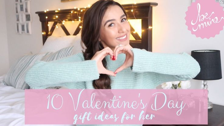What she REALLY wants on Valentine's Day! || 10 gifts ideas || Inexpensive ideas