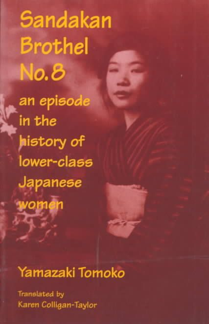 Sandakan Brothel No. 8: An Episode in the History of Lower-Class Japanese Women