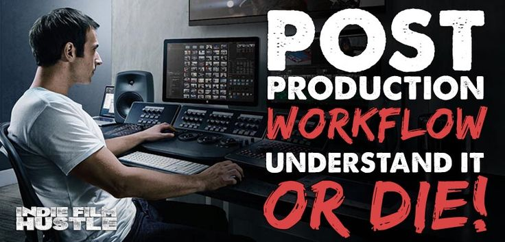 Understanding post production workflow is not only crucial but a must. If you don't understand it you film might end up never being finished or costing more