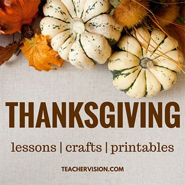 Thanksgiving 2015 Activities, Crafts, Lessons & Teaching Resources (K-12)