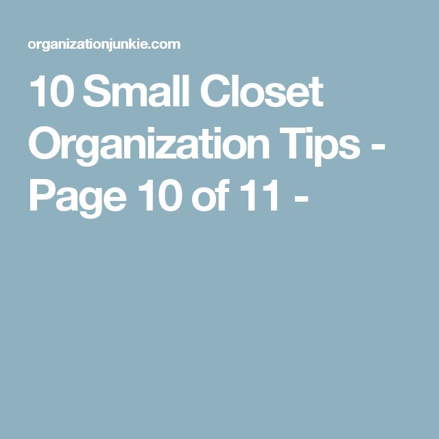 10 Small Closet Organization Tips - Page 10 of 11 -