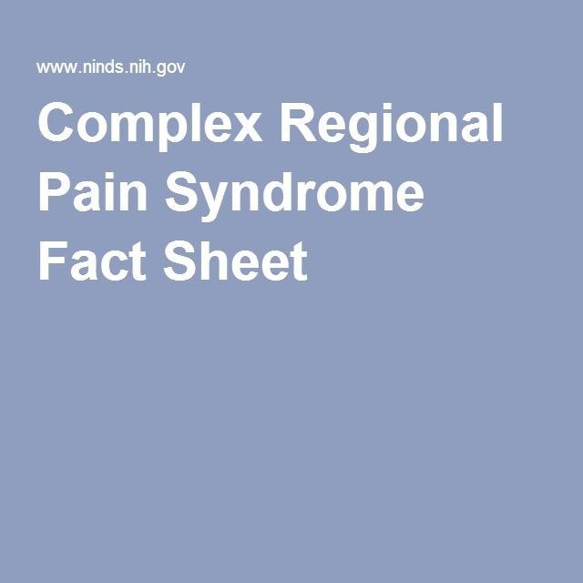 Complex Regional Pain Syndrome Fact Sheet