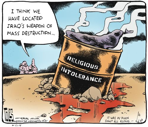TEA PARTY CARTOONS: RELIGIOUS INTOLERANCE IS IRAQ'S WEAPON OF MASS DES...