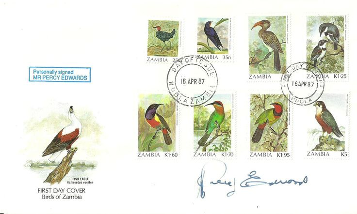 Mr Percy Edwards (voice artist) signature on Birds of Zambia FDC Just listed and open for bidding!!!
