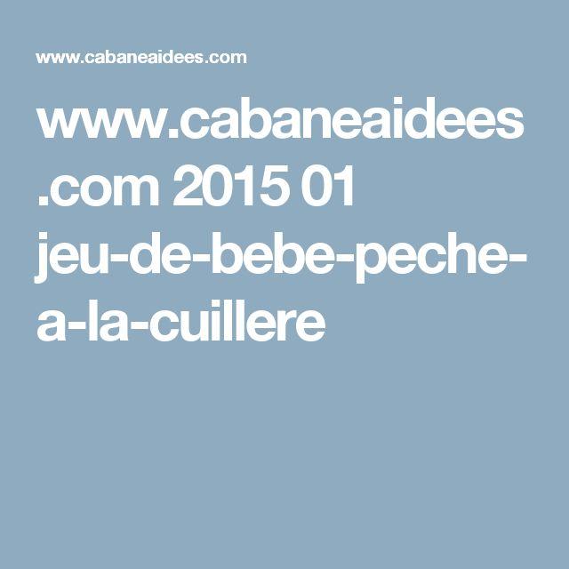 www.cabaneaidees.com 2015 01 jeu-de-bebe-peche-a-la-cuillere
