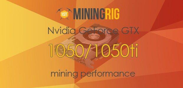 Nvidia GeForce GTX 1050 / 1050Ti Mining Performance Review  #Nvidia #GeForceGTX #GTX1050 #GTX1050Ti #Mining #MiningPerformance #Hashrate #PowerDraw #Benchmark #Tutorial #Ethereum #ZCash #Nicehash #Claymore #MiningRig #GPUMining