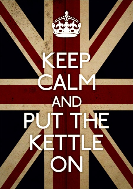 Keep Calm and put the kettle on.  White without